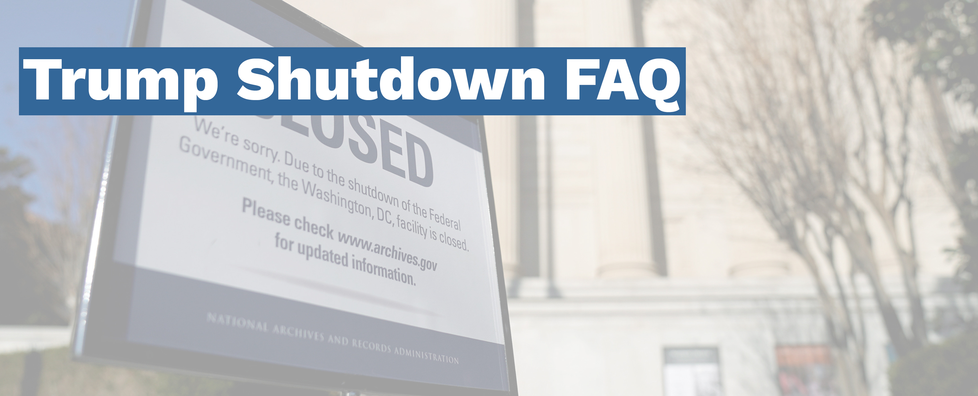 The Federal Government is partially shut down